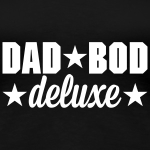 Dad bod deluxe T-shirts - Vrouwen Premium T-shirt