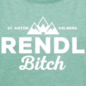 St. Anton Rendl Bitch  T-Shirts - Women's T-shirt with rolled up sleeves