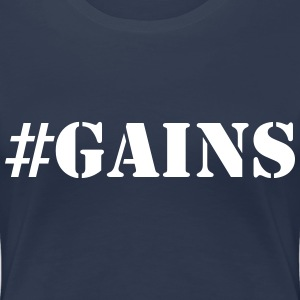 Gains T-Shirts - Women's Premium T-Shirt