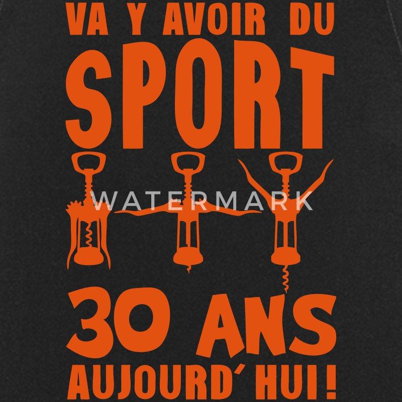 Tablier 30 ans tire bouchon sport anniversaire spreadshirt - Code promo private sport shop frais de port ...