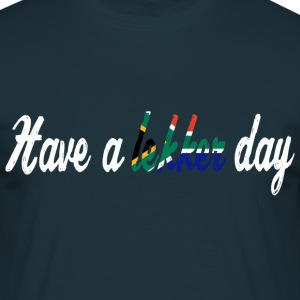 Have a lekker day - dark blue - Männer T-Shirt