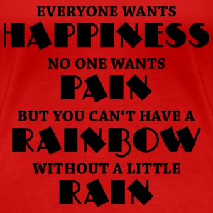 Everyone wants happiness Tee shirts - T-shirt Premium Femme