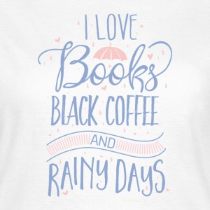 I love books T-Shirts - Women's T-Shirt