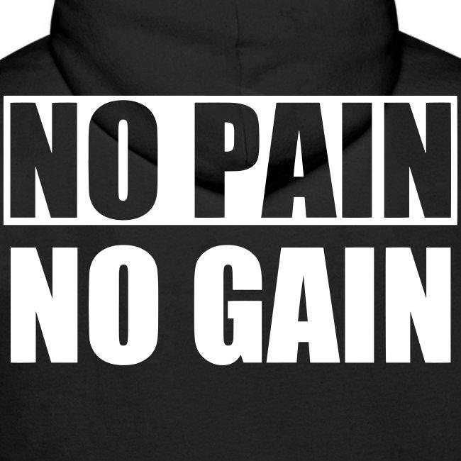 No Pain No Gain Hoodie Herr
