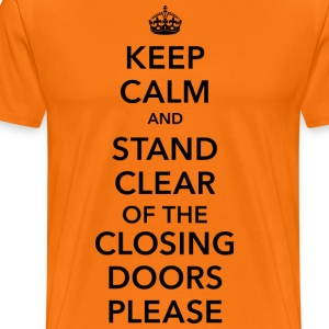 keep calm stand clear of the closing doors NYC - Männer Premium T-Shirt