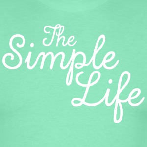 The Simple Life T-shirts - Mannen T-shirt