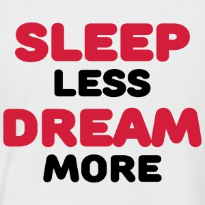 Sleep less, dream more T-Shirts - Men's Baseball T-Shirt