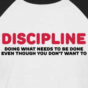 Discipline T-Shirts - Men's Baseball T-Shirt