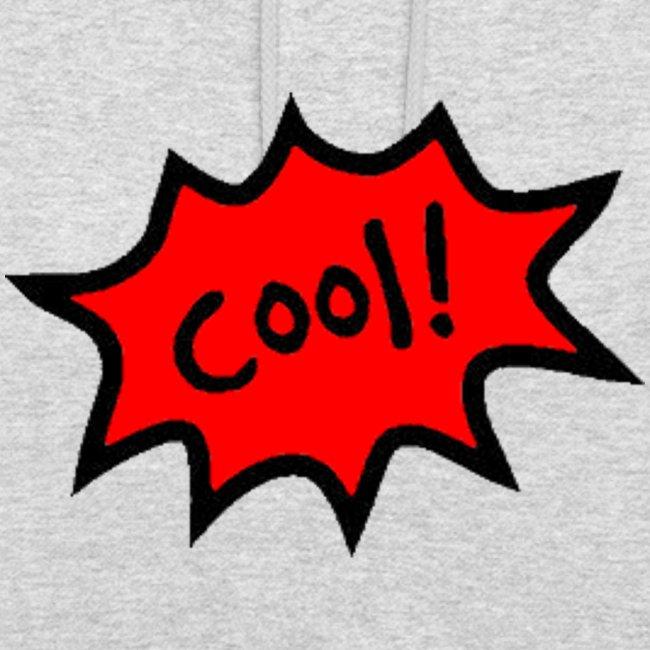 "Kapuzenpullover Unisex ""Cool"""