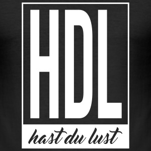 HAST DU LUST - Männer Slim Fit T-Shirt
