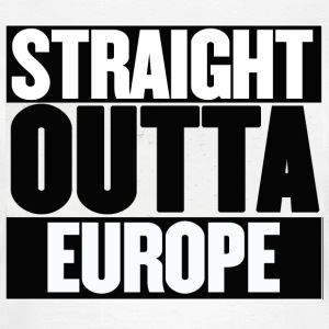 Straight Outta Europe - EU Referendum - Women's T-Shirt