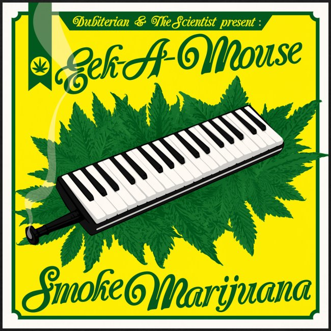 Eek-a-Mouse - Smoke Marijuana