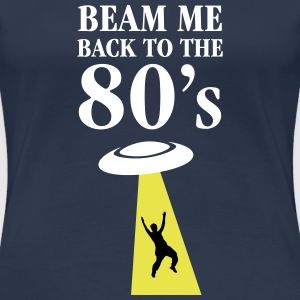 Beam Me Back To The 80\'s T-Shirts - Women's Premium T-Shirt