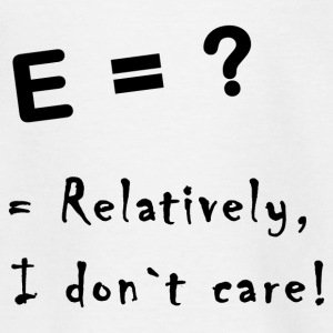 relatively i don`t care Shirts - Kinderen T-shirt