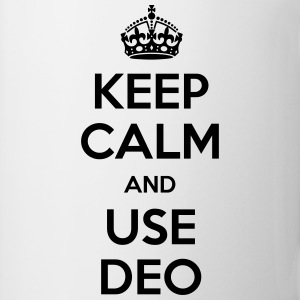 keep calm and use deo Tassen & Zubehör - Tasse