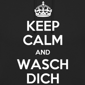 keep calm and wasch dich Pullover & Hoodies - Unisex Hoodie