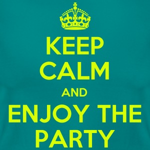 keep calm and enjoy the party T-Shirts - Frauen T-Shirt