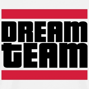 dream team T-Shirts - Männer Premium T-Shirt