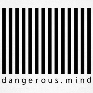 Dangerous Mind - Frauen T-Shirt