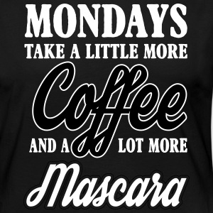 mondays take more coffe and mascara Skjorter med lange armer - Premium langermet T-skjorte for kvinner
