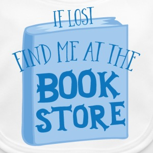 if lost find me at the book store Baby Bibs - Baby Organic Bib
