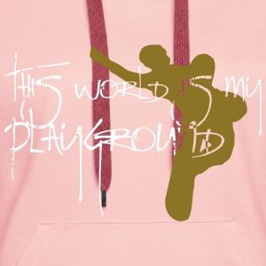 Snowboard This World Is My Playground - Frauen Premium Hoodie