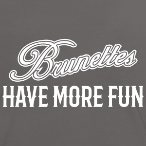 Brunettes Have More Fun 1 T-Shirts - Frauen Kontrast-T-Shirt
