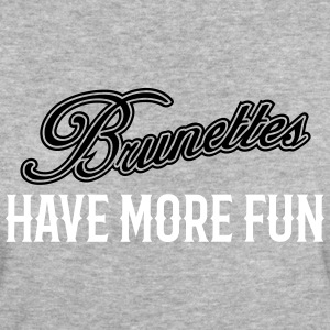 Brunettes Have More Fun 2 T-Shirts - Frauen Bio-T-Shirt