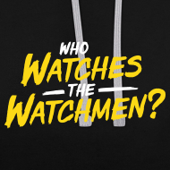 Motiv ~ Who watches the watchmen? Kontrast-Hoodie