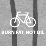 Motiv ~ burn fat, not oil  Hoodie Frauen