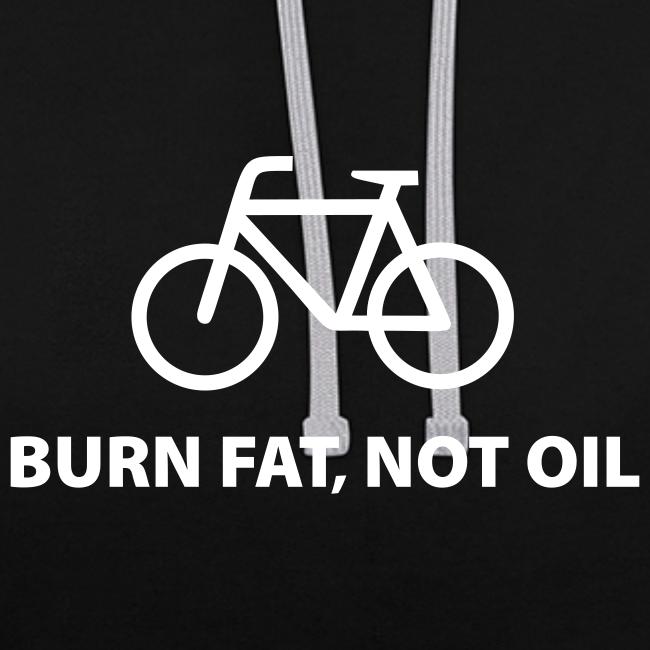 burn fat, not oil  Kontrast-Hoodie