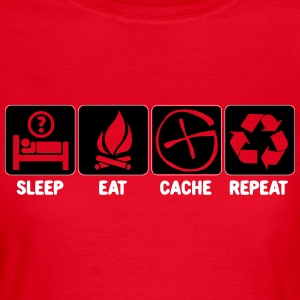 Sleep, Eat, Cache, Repeat - Frauen T-Shirt