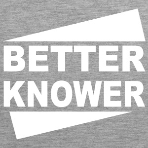 Betterknower - Männer Premium Tank Top