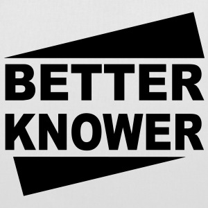 Betterknower - Stoffbeutel