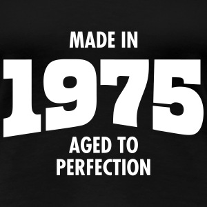 Made In 1975 - Aged To Perfection T-skjorter - Premium T-skjorte for kvinner