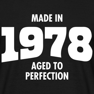 Made In 1978 - Aged To Perfection Magliette - Maglietta da uomo