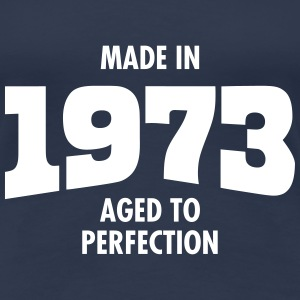 Made In 1973 - Aged To Perfection Camisetas - Camiseta premium mujer
