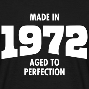 Made In 1972 - Aged To Perfection Camisetas - Camiseta hombre