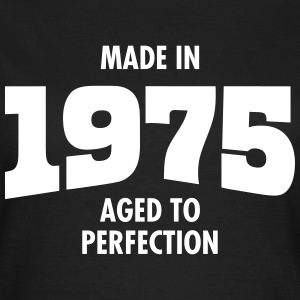 Made In 1975 - Aged To Perfection Camisetas - Camiseta mujer
