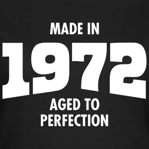 Made In 1972 - Aged To Perfection Magliette - Maglietta da donna