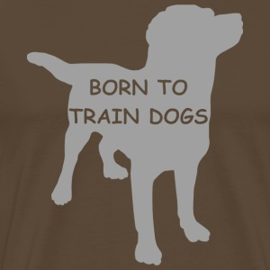 BORN TO TRAIN T-Shirts - Männer Premium T-Shirt