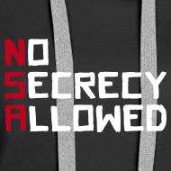 Motiv ~ NSA - No Secrecy Allowed  Hoodie Frauen