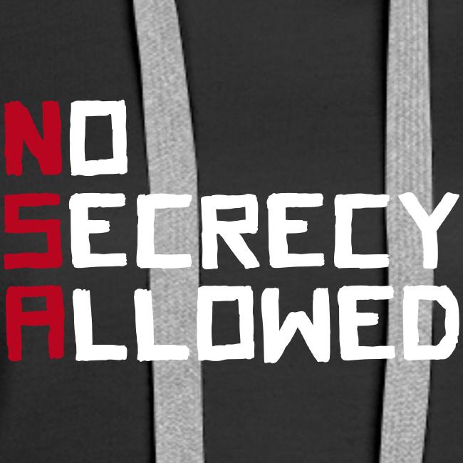 NSA - No Secrecy Allowed  Hoodie Frauen