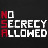 Motiv ~ NSA - No Secrecy Allowed  Langarmshirt Frauen