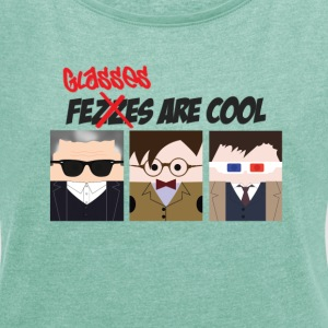 glasses are cool - Women's T-shirt with rolled up sleeves