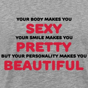 Your body makes you sexy T-shirts - Premium-T-shirt herr