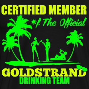 Certified member of the GOLDSTRAND drinking team T-shirts - Herre premium T-shirt