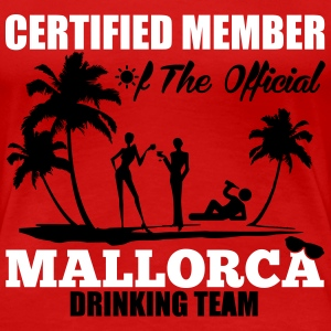 Certified member of the MALLORCA drinking team Magliette - Maglietta Premium da donna