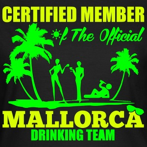 Certified member of the MALLORCA drinking team T-Shirts - Frauen T-Shirt