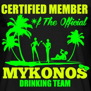 Certified member of the MYKONOS drinking team T-Shirts - Men's T-Shirt